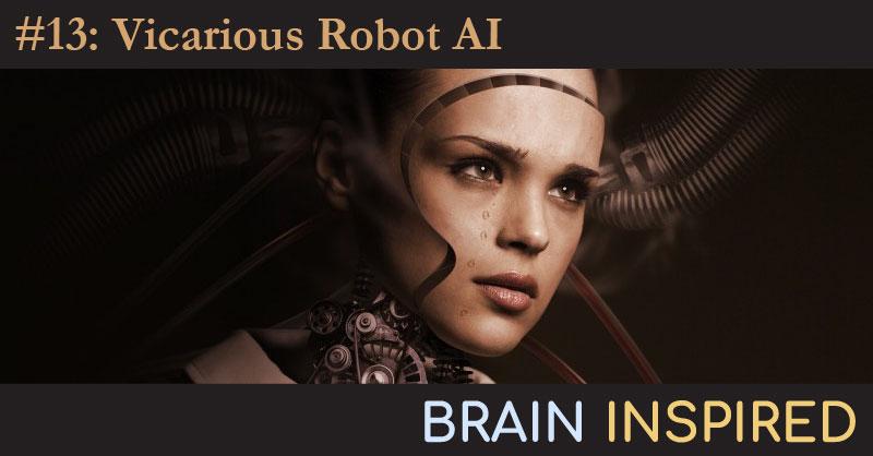 BI 013 Dileep George: Vicarious Robot AI