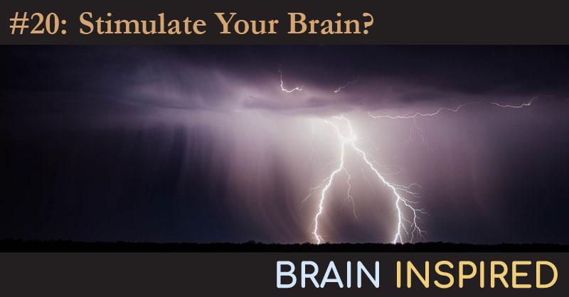 BI 020 Anna Wexler: Stimulate Your Brain?
