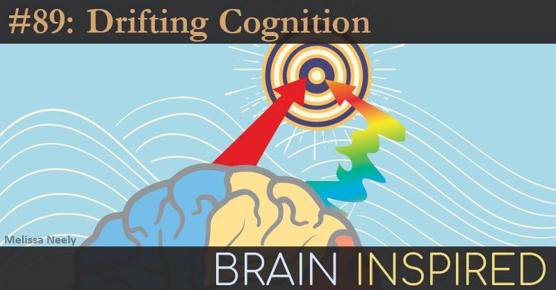 BI 089 Matt Smith: Drifting Cognition